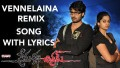 Vennelaina (Remix) Song Lyrics