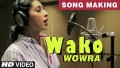 Wako Wowra Song Lyrics