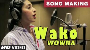 Wako Wowra Song Lyrics