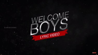 Welcome Boys Song Lyrics