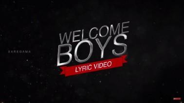 Welcome Boys Song Lyrics