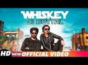 Whiskey Di Botal Song Lyrics