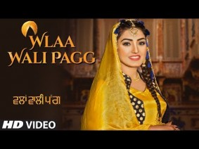 Wlaa Wali Pagg Song Lyrics