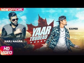 Yaar Trudeau Song Lyrics