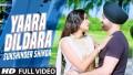 Yaara Dildara Song Lyrics