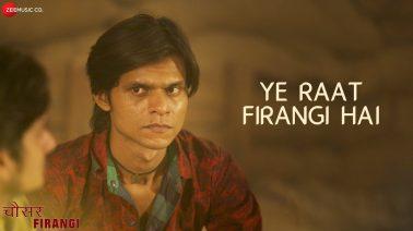 Ye Raat Firangi Hai Song Lyrics