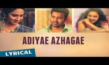 Adiyae Azhagae Song Lyrics