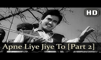 Apne Liye Jiye Toh Kya Jiye Song Lyrics