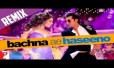 Bachna Ai Haseeno Lo Main Aa Gaya Song Lyrics