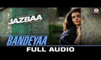 Bandeyaa Song Lyrics