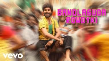Bandlaguda Rowdyki Song Lyrics