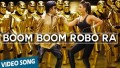 Boom Boom Robo Da Song Lyrics