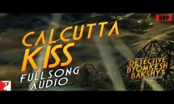 Calcutta Kiss Song Lyrics
