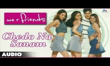 Chedo Na Sanam Jane Do Sanam Song Lyrics
