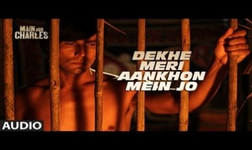Dekhe Meri Aankhon Mein Jo Song Lyrics