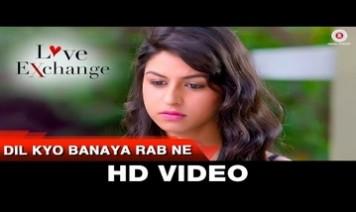 Dil Kyo Banaya Rab Ne Song Lyrics