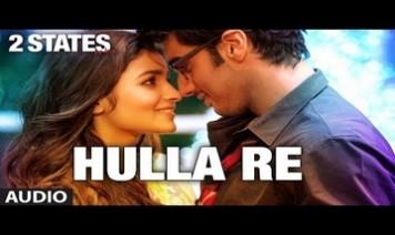 Hulla Re Song Lyrics