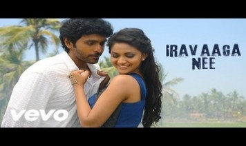 Iravaaga Nee Song Lyrics