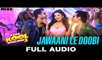 Jawaani Le Doobi Song Lyrics