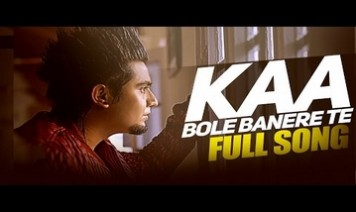 Kaa Bole Banere Te Song Lyrics