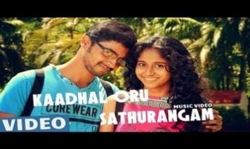 Kaadhal Oru Sathurangam Song Lyrics
