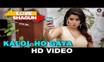 Kalol Ho Gaya Song Lyrics