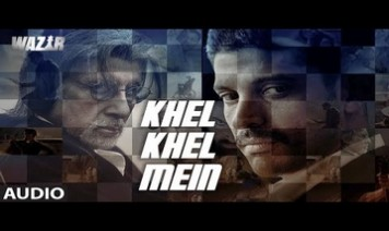 Khel Khel Mein Song Lyrics