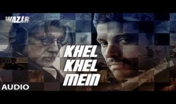 Khel Khel Mein Song Lyrics