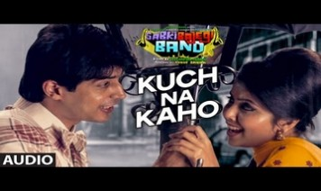 Kuch Na Kaho Song Lyrics