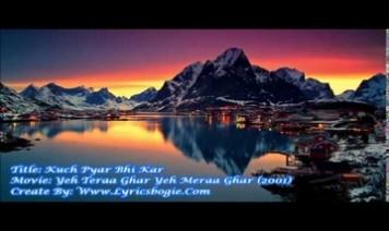 Kuchh Pyaar Bhee Kar, Kuchh Pyaar Bhee Kar Song Lyrics