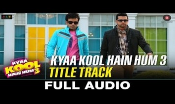 Kya Kool Hain Hum (Title) Song Lyrics