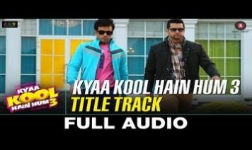 Kya Kool Hain Hum (Title) Song Lyrics
