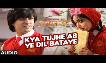 Kya Tujhe Ab Ye Dil Bataye Song Lyrics