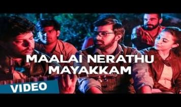 Maalai Nerathu Mayakkam Song Lyrics