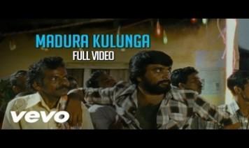 Madurai Kulunga Kulunga Song Lyrics