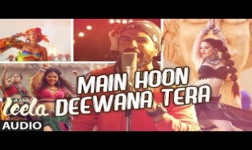 Main Hoon Deewana Tera Song Lyrics