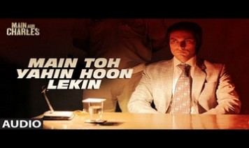 Main Toh Yahin Hoon Lekin Song Lyrics