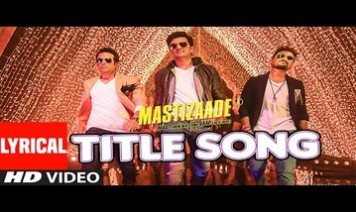 Mastizaade Title Song Lyrics