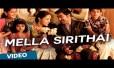 Mella Sirithai Song Lyrics