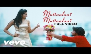 Muttaalaai Muttaallai Song Lyrics
