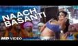 Naach Basanti Song Lyrics