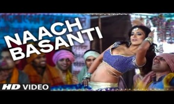 Naach Basanti Song Lyrics