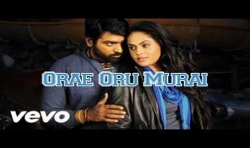 Orae Oru Murai Song Lyrics