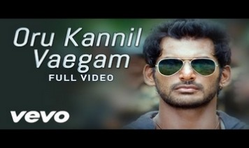 Oru Kannil Vaegam Song Lyrics
