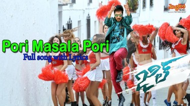 Pori Masala Pori Song Lyrics