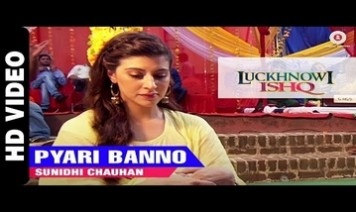Pyari Banno Song Lyrics