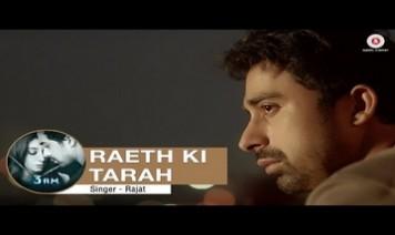 Raeth Ki Tarah Song Lyrics