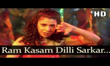 Ram Kasam Dilli Sarkar Hila Du Song Lyrics