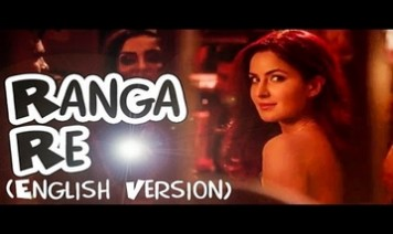 Rangaa Re (English) Song Lyrics