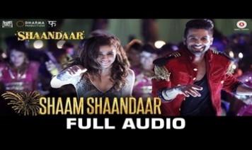 Shaam Shaandaar Song Lyrics